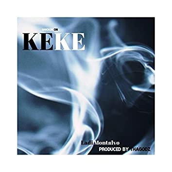 Smokin' on KeKe