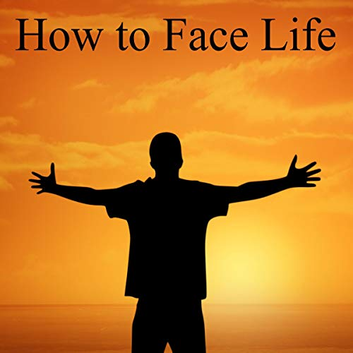 How to Face Life cover art