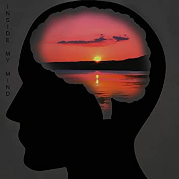 Inside My Mind