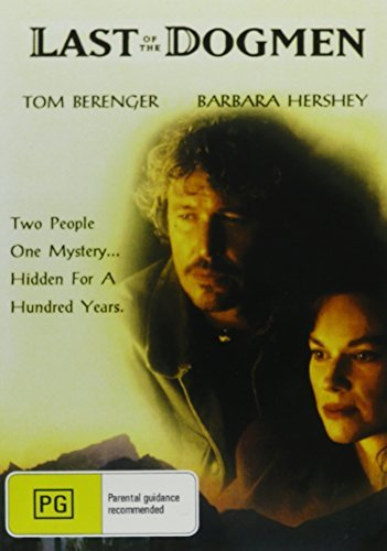 The Last of the Dogmen by Tom Berenger