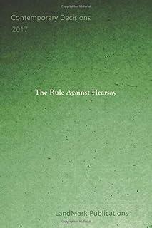 The Rule Against Hearsay