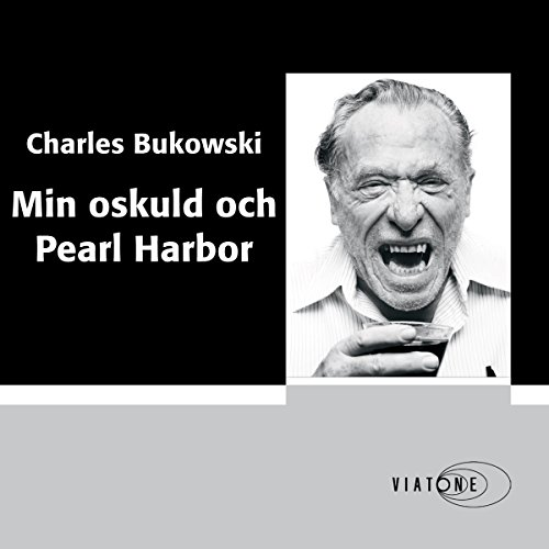 Min oskuld och Pearl Harbor [Ham on Rye]                   By:                                                                                                                                 Charles Bukowski                               Narrated by:                                                                                                                                 Johan Svensson                      Length: 9 hrs and 4 mins     Not rated yet     Overall 0.0