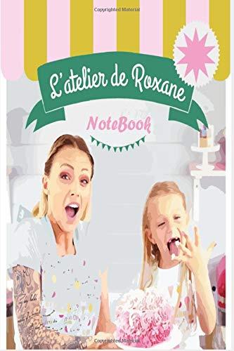 L'atelier de roxane notebook 2020: 6X9 120 PAGES