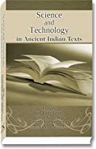 Science and Technology in Ancient Indian Texts by Bal Ram Singh (2012-03-01)