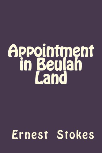 Appointment in Beulah Land