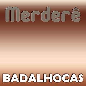 Badalhocas