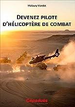 Livres Devenez pilote d hélicoptère de combat PDF