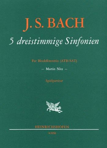 5 DREISTIMMIGE SINFONIEN (INVENTIONEN) - arrangiert für drei Blockflöten [Noten / Sheetmusic] Komponist: BACH JOHANN SEBASTIAN