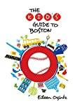 Kid s Guide to Boston (Kid s Guides Series)