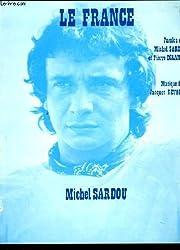 LE FRANCE paroles de Michel Sardou, partition pour musique et chant