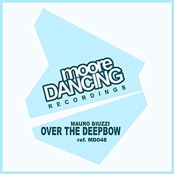 Over The Deepbow
