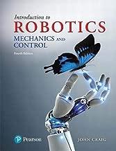 Introduction to Robotics: Mechanics and Control (4th Edition)
