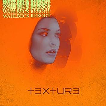 Texture (Wahlbeck Reboot)