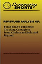 Review and Analysis of Pandemic: Tracking Contagions, from Cholera to Ebola and Beyond: Volume 4