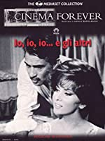 Io, Io, Io...E Gli Altri [Italian Edition]