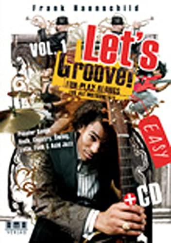 Let's Groove!: Fun-Play-Alongs for all Instruments. Easy Popular Songs: Rock, Country, Swing, Latin, Funk & Acid Jazz