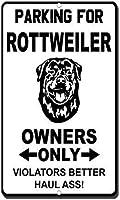 ロットワイラーの所有者のみのための装飾ポスター看板駐車場違反者より良いお尻、コーヒーヤードのホームキッチンの壁の装飾のための目新しさ