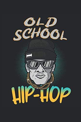 Old School Hip-Hop: Rap Hiphop Music Rapper Street Style Graffiti Gifts Cuaderno rayado (formato A5, 15,24 x 22,86 cm, 120 páginas)