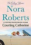 Courting Catherine: The Calhoun Women