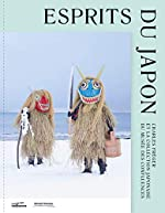 Esprits du Japon - Charles Fréger et la collection japonaise du musée des Confluences de Hélène Lafont-Couturier
