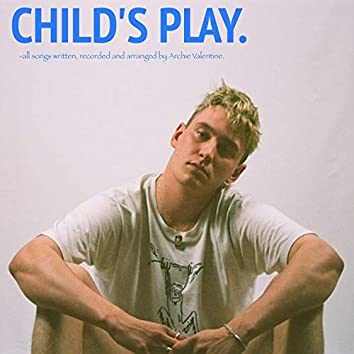 Child's Play.