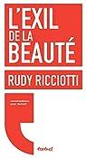 L'exil de la beauté par Ricciotti