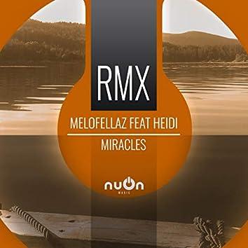 Miracles (Raindropz! Remix Edit)