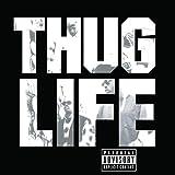 Thug Life, Volume One von Thug Life