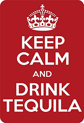 Metalen bord Keep Calm and Drink Tequila Funny alcohol bar decoratie