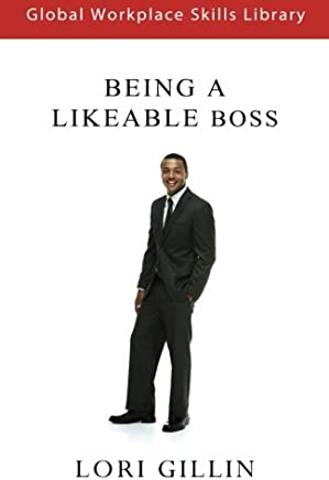 How to Become a More Likeable Boss