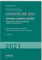Tabelle, Lohnsteuer 2021 Hoehere Sonstige Bezuege: Allgemeine und Besondere Tabelle