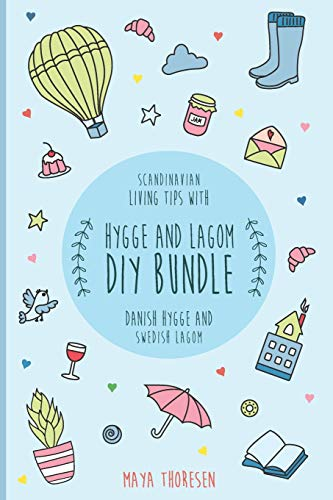 Hygge and Lagom DIY Bundle: Scandinavian living guidelines with Danish Hygge... - 41p zY lU0L. SL500