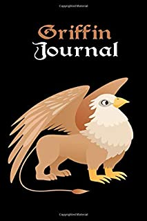Griffin Notebook: Lined Journal for Writing, Doodling, Journaling, Office Work, Notes and School