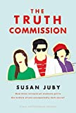 The Truth Commission - Susan Juby