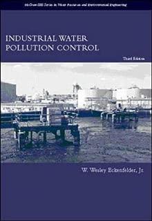 Industrial Water Pollution Control by Jr.,W. Eckenfelder (1999-09-29)