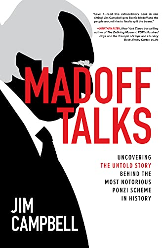 Madoff Talks: Uncovering the Untold Story Behind the Most Notorious Ponzi Scheme in History