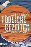 Tödliche Gezeiten: Die Nordsee-Morde (4) (Taschenbücher, Band 4)
