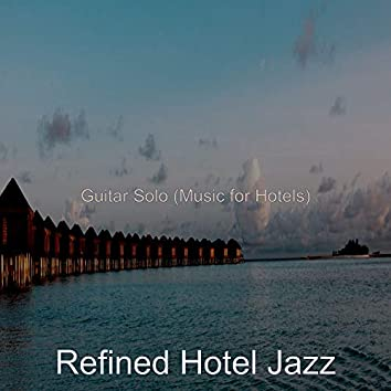 Guitar Solo (Music for Hotels)