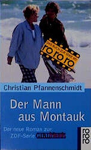 Der Mann aus Montauk: Der Roman zur ZDF-Serie GIRLfriends
