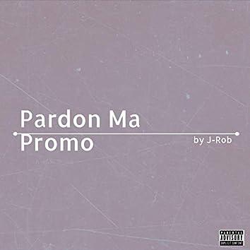 Pardon Ma Promo