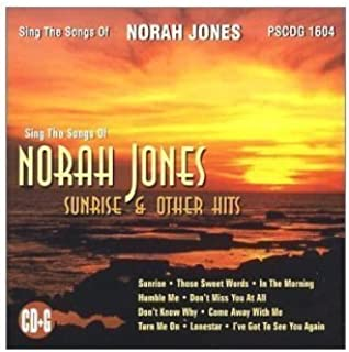 Sing The Songs of Norah Jones: Sunrise & Other Hits (Karaoke) (2011-04-12)