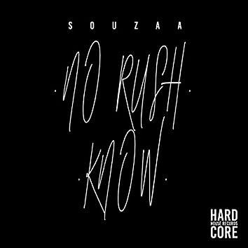 No Rush / Know