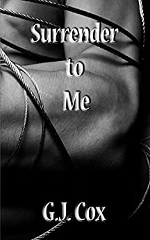 Surrender to Me by [G.J. Cox]