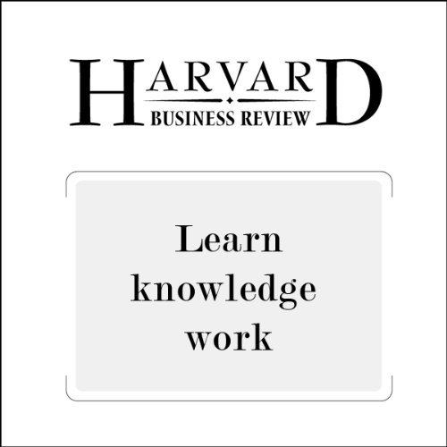 Learn Knowledge Work (Harvard Business Review) audiobook cover art