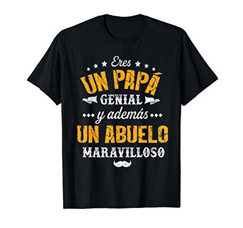 Eres un papá genial y además un abuelo maravilloso Camiseta