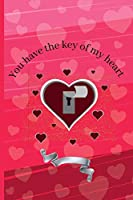 You have the key of my heart