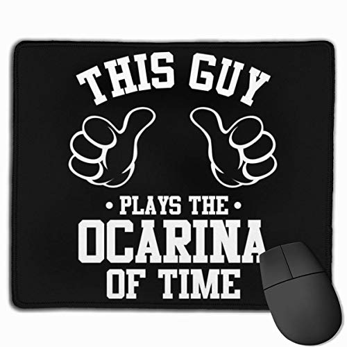Mouse Pad This Guy Plays Ocarina of Time Legend of Zelda Desk Mousepad 11.8x9.8 Inch Non-Slip Rubber Base, Keyboard Pad Ma.