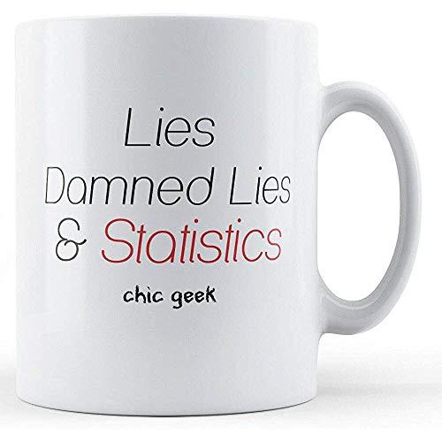 Lügenverdammte Lügen und Statistik-Aussenseiter-Chic-Gedruckte Tasse
