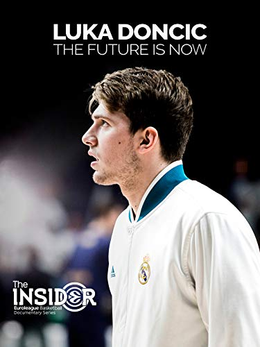 Luka Doncic, The Future Is Now