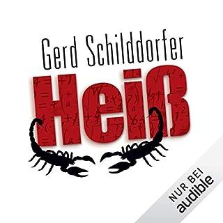 Heiß     John Finch 2              Autor:                                                                                                                                 Gerd Schilddorfer                               Sprecher:                                                                                                                                 Wolfgang Wagner                      Spieldauer: 21 Std. und 33 Min.     1.288 Bewertungen     Gesamt 4,4